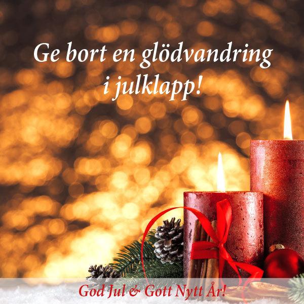 Ge bort en glödvandring i julklapp
